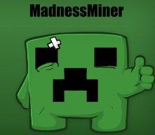 MadnessMiner